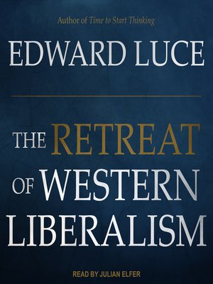cover image of The Retreat of Western Liberalism