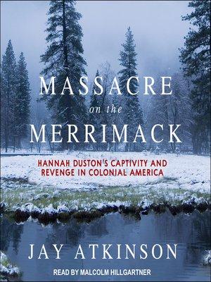 cover image of Massacre on the Merrimack