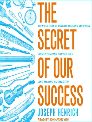 cover image of The Secret of Our Success