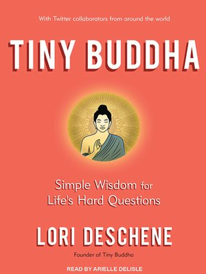 cover image of Tiny Buddha, Simple Wisdom for Life's Hard Questions