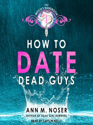 cover image of How to Date Dead Guys
