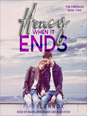 cover image of Honey, When it Ends