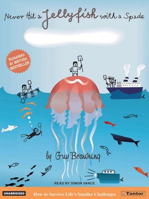 cover image of Never Hit a Jellyfish with a Spade