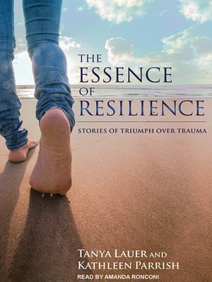 cover image of The Essence of Resilience