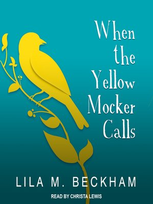 cover image of When the Yellow Mocker Calls
