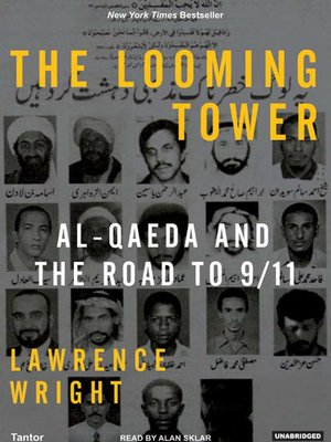 The looming tower by lawrence wright overdrive rakuten overdrive the looming tower fandeluxe Images