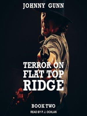cover image of Terror on Flat Top Ridge