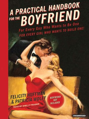 cover image of A Practical Handbook for the Boyfriend