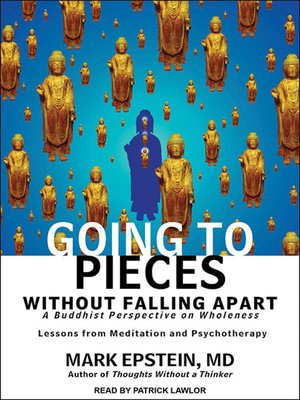 cover image of Going to Pieces without Falling Apart
