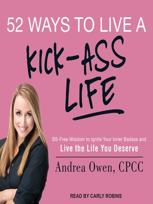 cover image of 52 Ways to Live a Kick-Ass Life