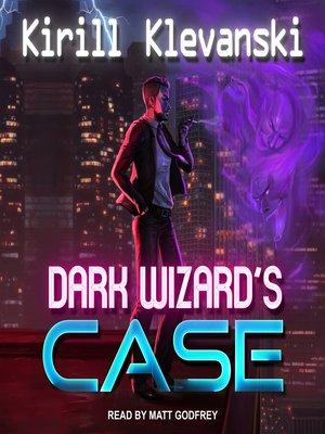 cover image of Dark Wizard's Case
