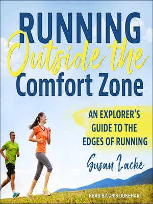 cover image of Running Outside the Comfort Zone