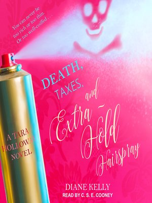 cover image of Death, Taxes, and Extra-Hold Hairspray