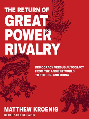 cover image of The Return of Great Power Rivalry