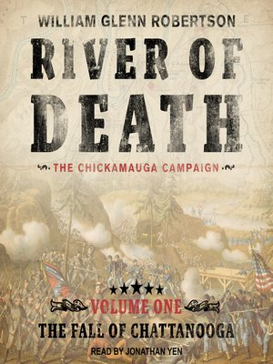 cover image of River of Death—The Chickamauga Campaign
