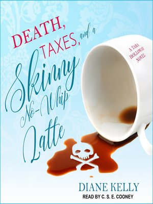 cover image of Death, Taxes, and a Skinny No-Whip Latte