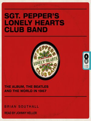 cover image of Sgt. Pepper's Lonely Hearts Club Band