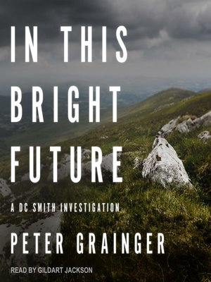 cover image of In This Bright Future--A DC Smith Investigation
