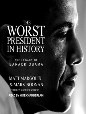 cover image of The Worst President in History