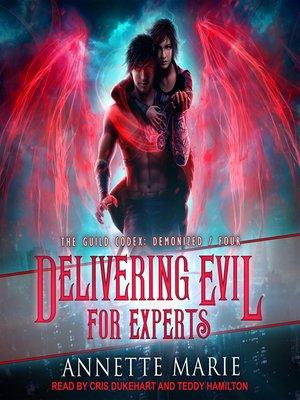 cover image of Delivering Evil for Experts
