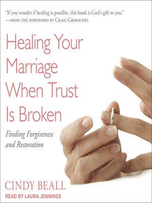 cover image of Healing Your Marriage When Trust Is Broken
