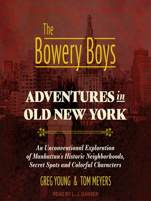 cover image of The Bowery Boys
