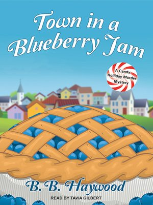 cover image of Town in a Blueberry Jam