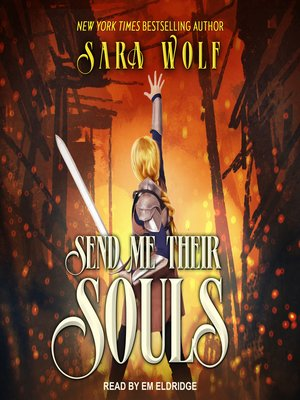cover image of Send Me Their Souls