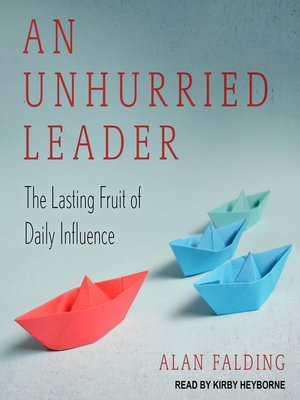 cover image of An Unhurried Leader