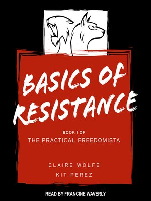 cover image of Basics of Resistance--The Practical Freedomista, Book I