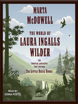 cover image of The World of Laura Ingalls Wilder