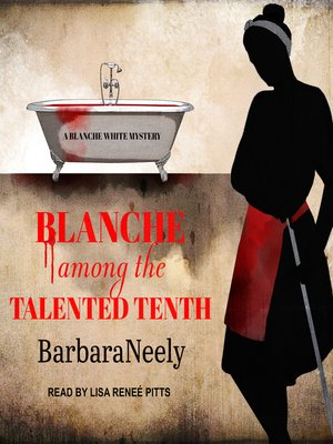 cover image of Blanche Among the Talented Tenth