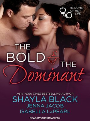 cover image of The Bold and the Dominant