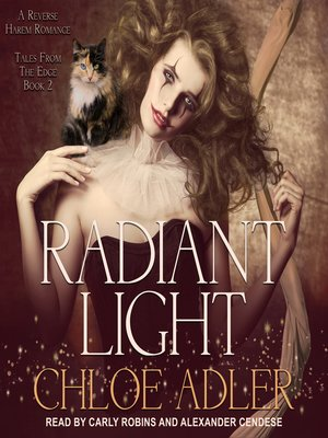 cover image of Radiant Light--A Reverse Harem Romance