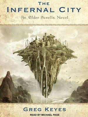 cover image of The Infernal City--An Elder Scrolls Novel