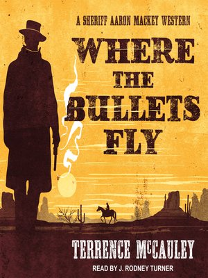 cover image of Where the Bullets Fly