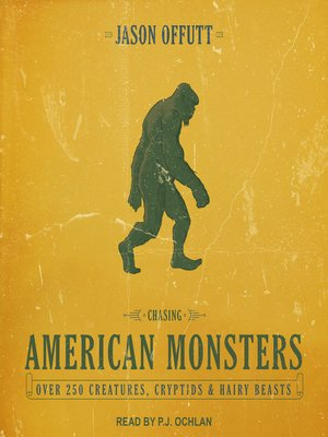 cover image of Chasing American Monsters
