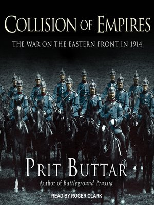 cover image of Collision of Empires--The War on the Eastern Front in 1914