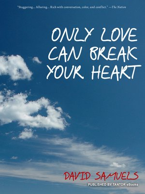 cover image of Only Love Can Break Your Heart