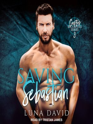 cover image of Saving Sebastian--A Catharsis Novel