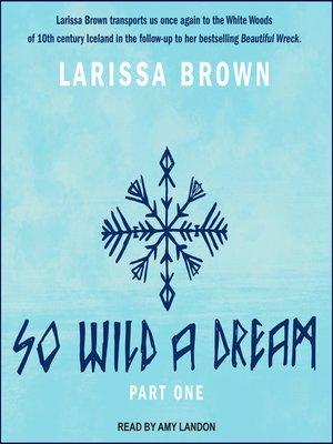cover image of So Wild a Dream