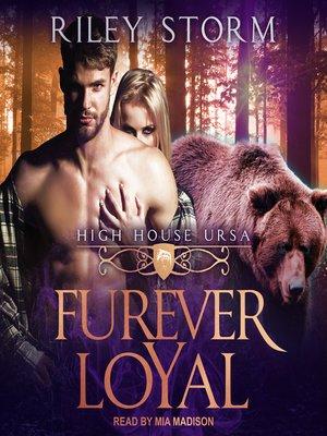 cover image of Furever Loyal