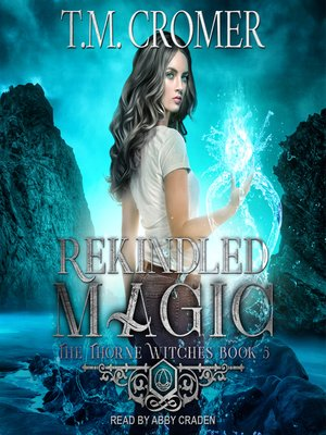 cover image of Rekindled Magic