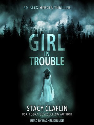 cover image of Girl in Trouble
