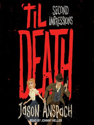 cover image of 'til Death--Second Impressions
