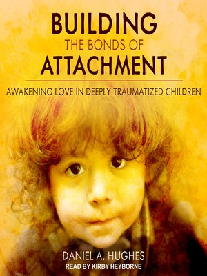 cover image of Building the Bonds of Attachment