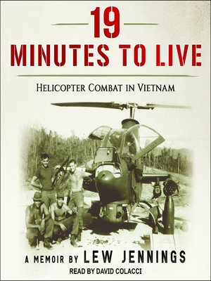 cover image of 19 Minutes to Live--Helicopter Combat in Vietnam