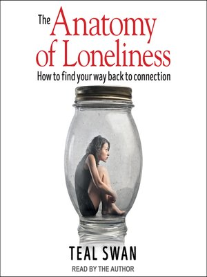 cover image of The Anatomy of Loneliness