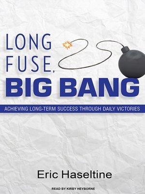 cover image of Long Fuse, Big Bang