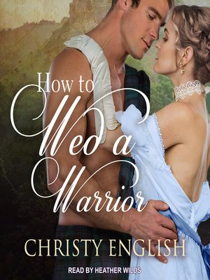 cover image of How to Wed a Warrior